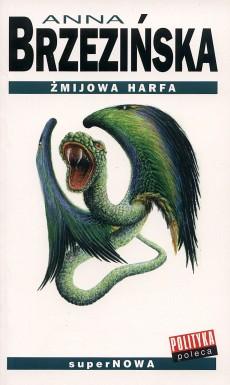 Żmijowa harfa, SuperNOWA
